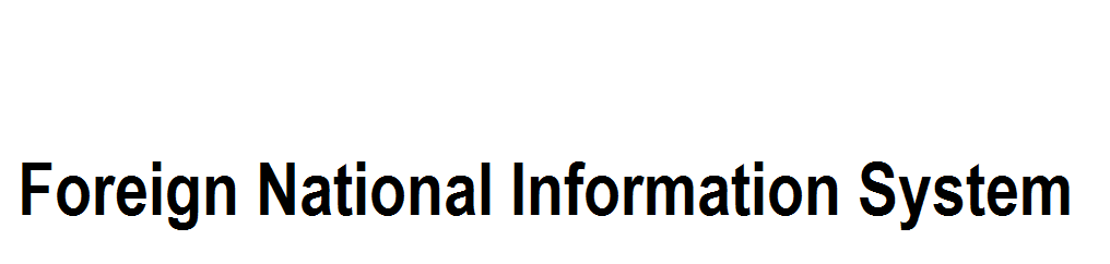 Foreign National Information System